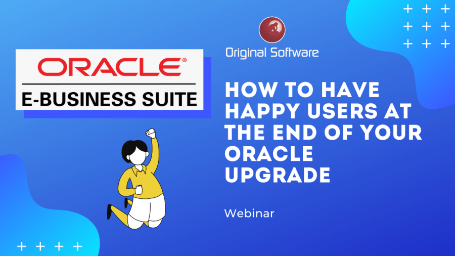 How to have happy users at the end of your Oracle upgrade