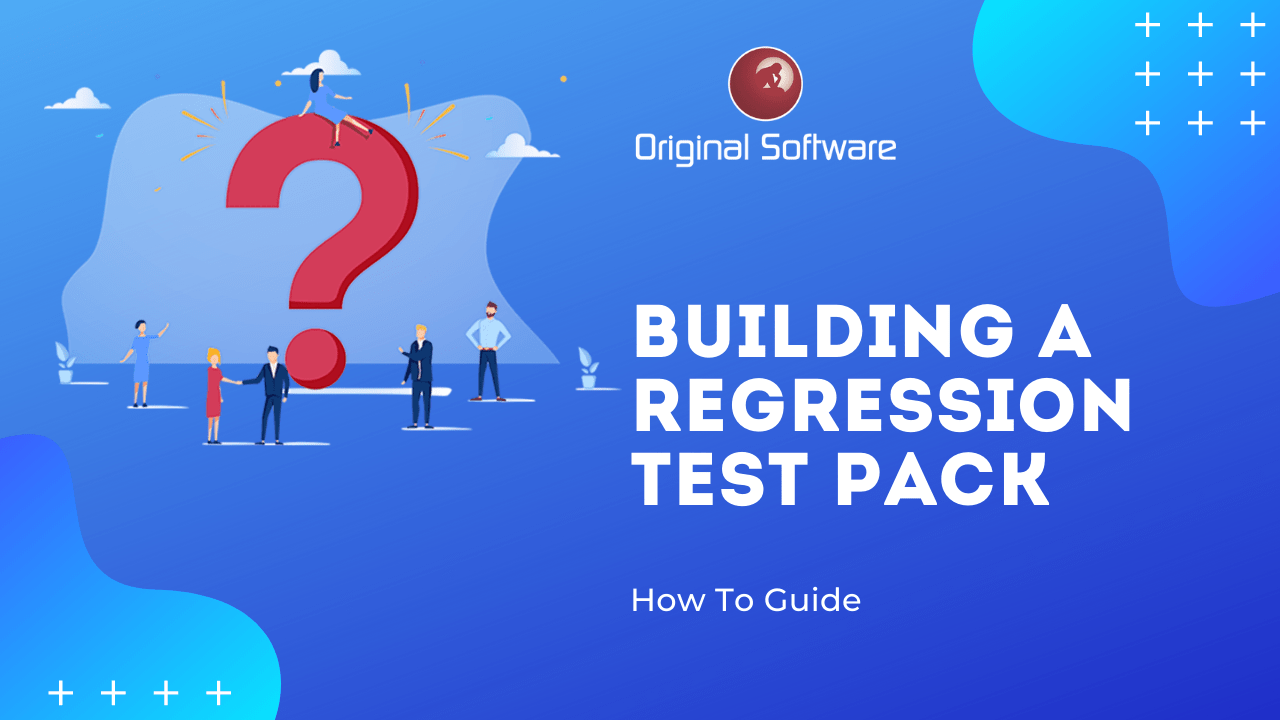 How to Build a Regression Test Pack
