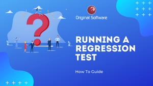 original-software-Running A Regression Test