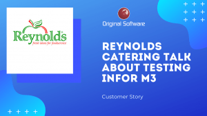 Reynolds Catering talk about testing Infor M3